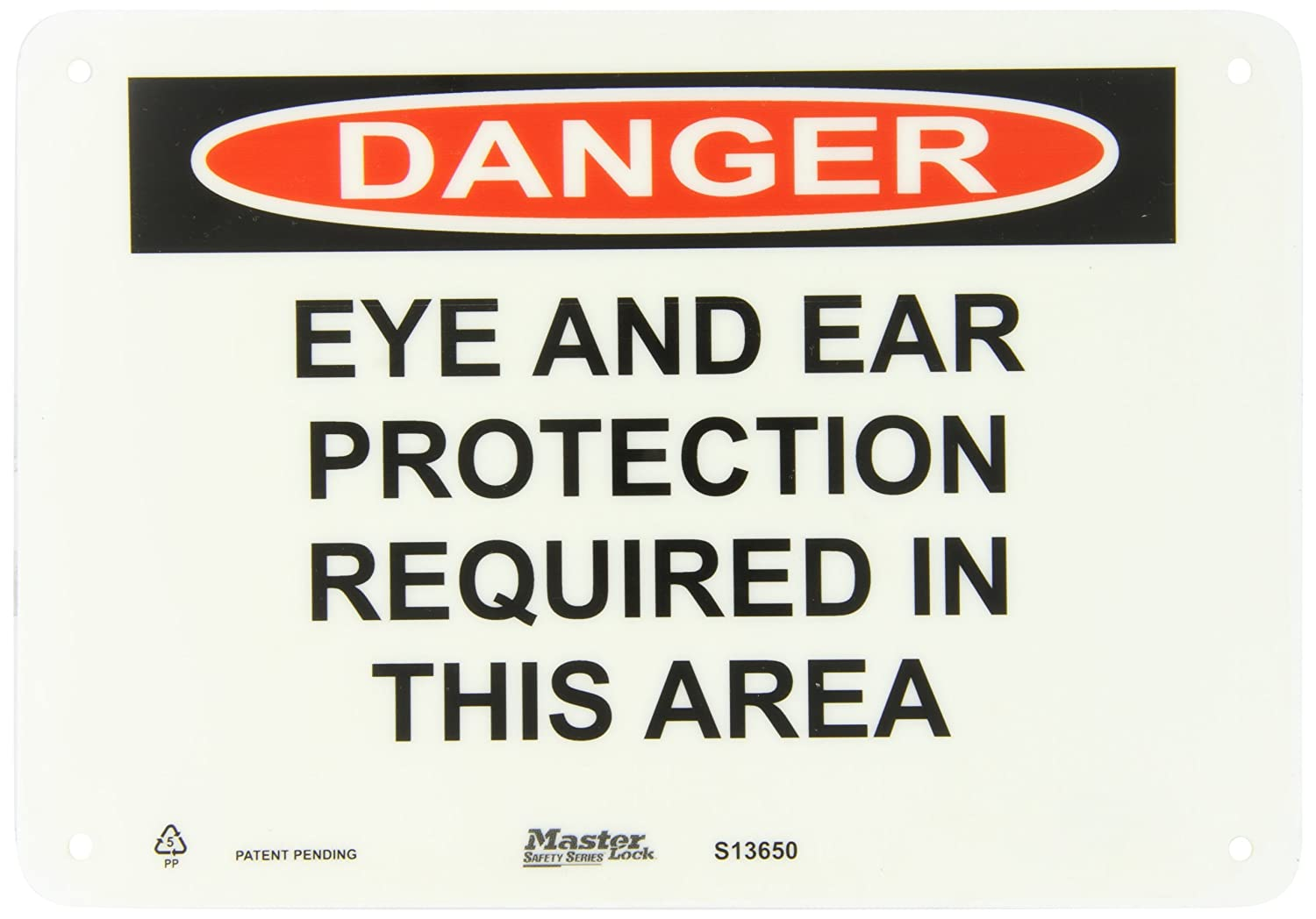 Black and Red on White Safety Sign Master Lock S13650 10 Width x 7 Height Polypropylene Legend Eye And Ear Protection Required In This Area Header Danger