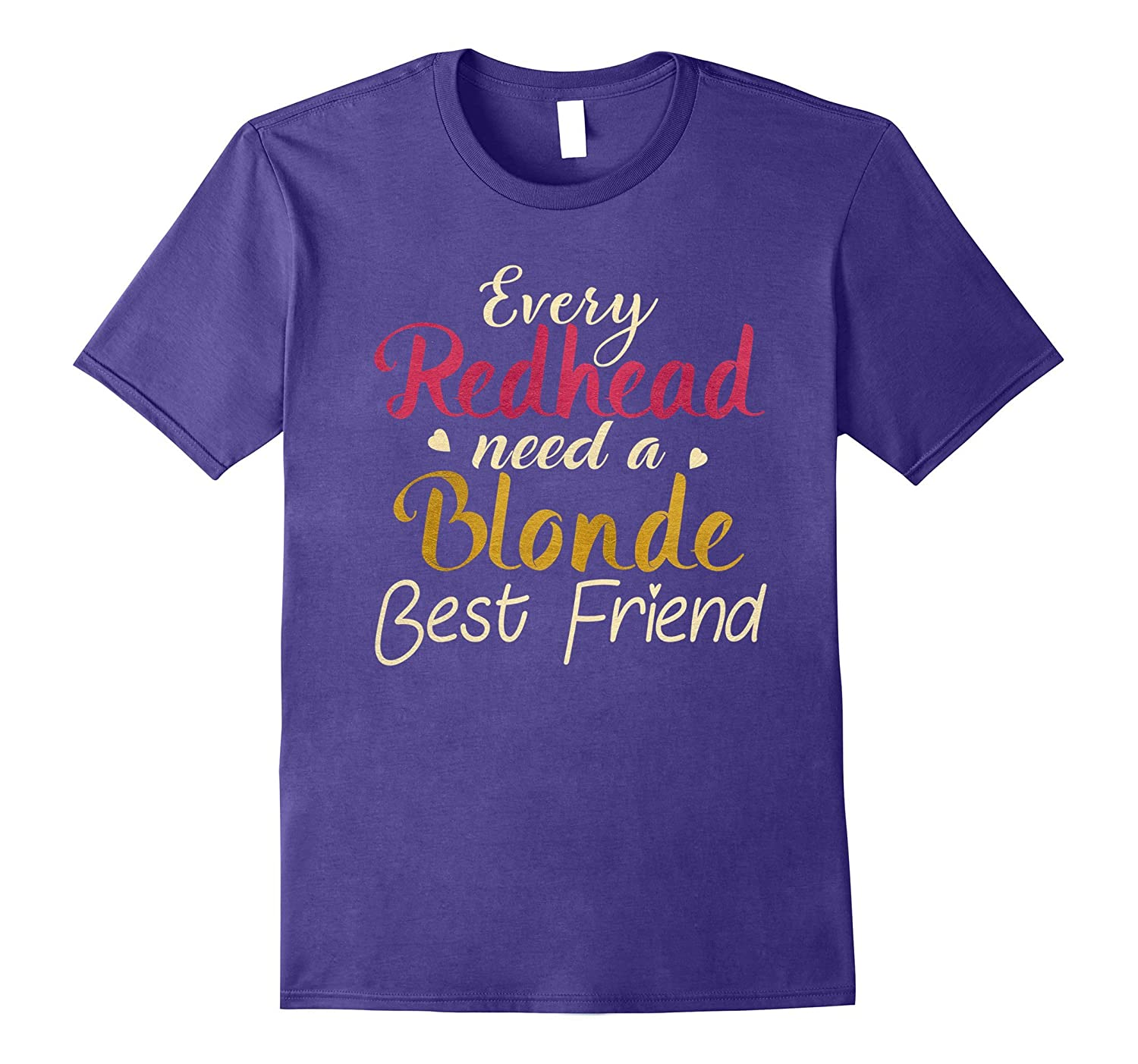 Every Redhead Needs A Blonde Bestie - BFF T-Shirt-Vaci
