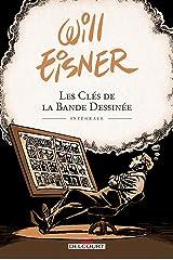 Les Clés de la bande dessinée - Intégrale (French Edition) Kindle Edition