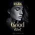 Good Girl (Mills & Boon Dare) (Sexy Little Secrets, Book 2)