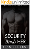 Security Binds Her (Thalia Book 1) (The Thalia Series)