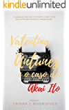 Valentina Antunes e o caso do Akai Ito