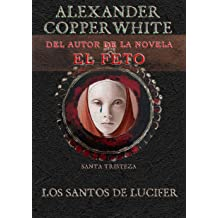 Los Santos de Lucifer: Santa Tristeza (Relato nº 2) (Spanish Edition) Mar 11, 2015