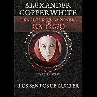 Los Santos de Lucifer: Santa Tristeza (Relato nº 2)