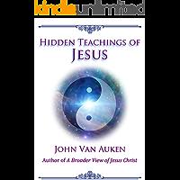 Hidden Teachings of Jesus