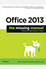 Office 2013: The Missing Manual (Missing Manuals) Kindle Edition