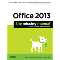 Office 2013: The Missing Manual (Missing Manuals)