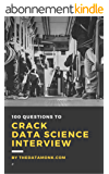 100 Questions to Crack Data Science Interview (English Edition)