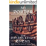 The Danish King's Enemy: England: The Second Viking Age (The Earls of Mercia Book 2)