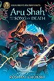 Aru Shah and the Song of Death: A Pandava Novel Book 2 (Pandava Series)