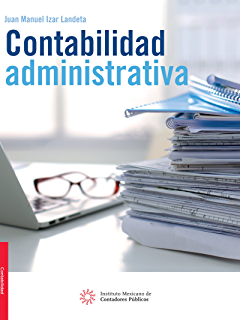 Contabilidad administrativa (Spanish Edition)