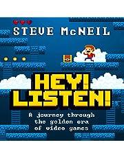 Hey! Listen!: A Journey Through the Golden Era of Video Games