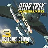 Star Trek. Ernte den Sturm (Vanguard 3)