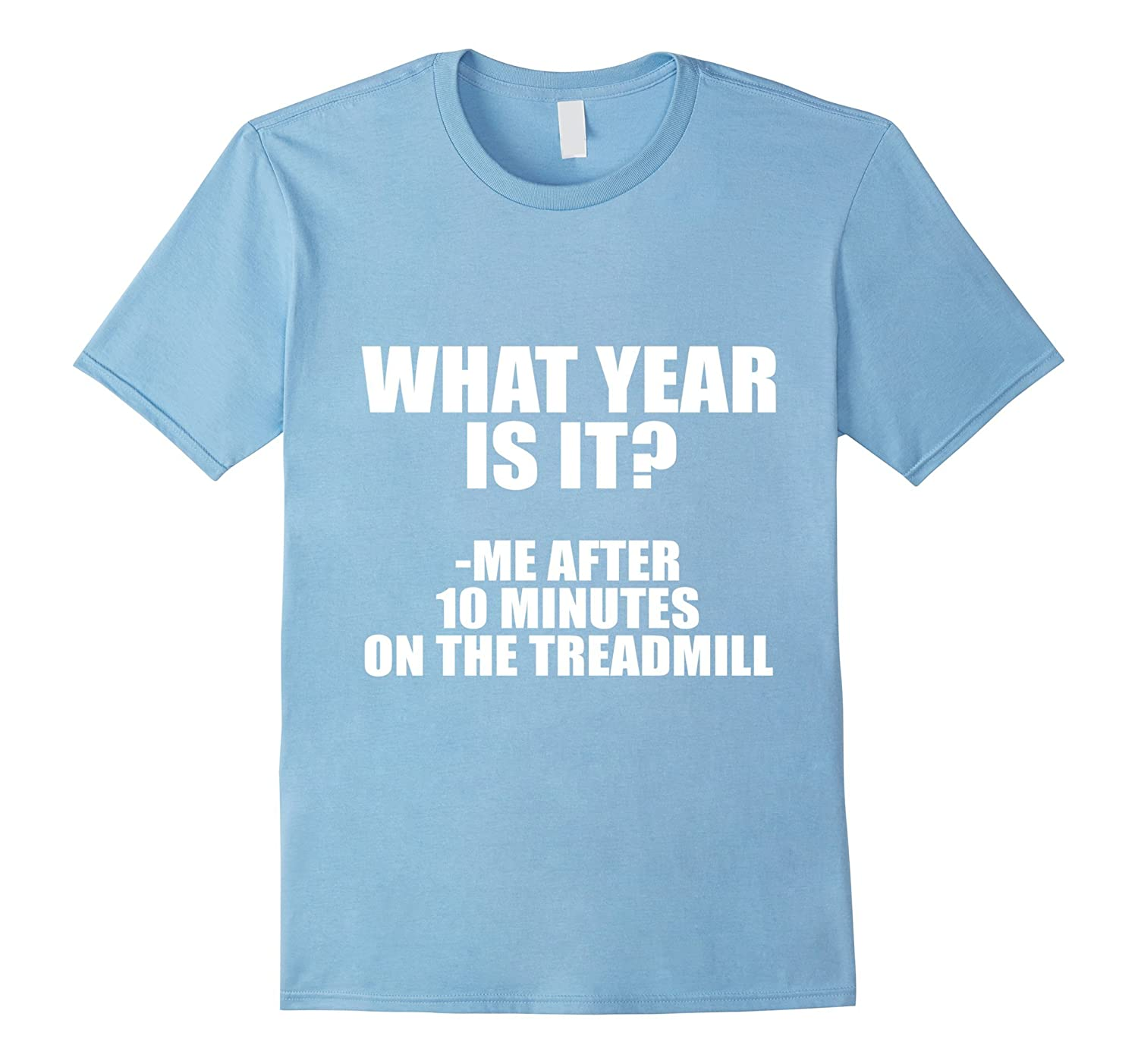 What Year Is It? Funny Gym Shirts for Women and Men-PL
