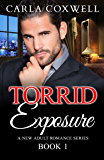 Torrid Exposure - Book 1 (Torrid Exposure New Adult Romance Series)