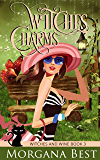 Witches' Charms: Cozy Mystery (Witches and Wine Book 3)