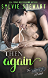 Then Again: A Small Town Romantic Comedy (The Juniper Court Series Book 3)