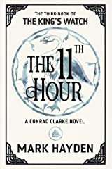The Eleventh Hour (The King's Watch Book 3) Kindle Edition
