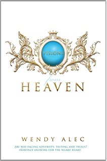 Amazon revealing heaven an eyewitness account 9781602665163 visions from heaven visitations to my fathers chamber fandeluxe Image collections