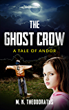 The Ghost Crow (A Tale of Andor)