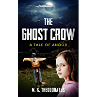 The Ghostcrow (A Tale of Andor) (English Edition)