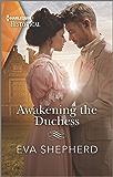 Awakening the Duchess (Breaking the Marriage Rules)