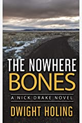 The Nowhere Bones (A Nick Drake Novel Book 5) Kindle Edition