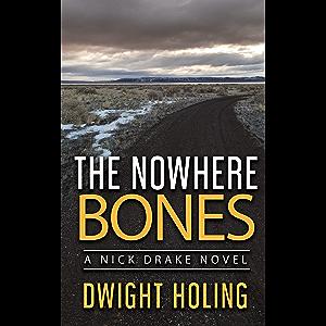 The Nowhere Bones (A Nick Drake Novel Book 5)