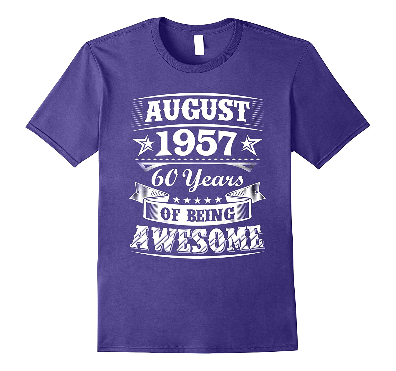 August 1957 - 60th Birthday Gifts Funny Tshirt-Art