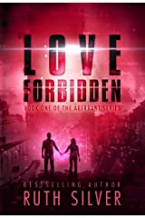 Love Forbidden (Aberrant Book 1) Kindle Edition
