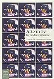 Arte in tv. Forme di divulgazione