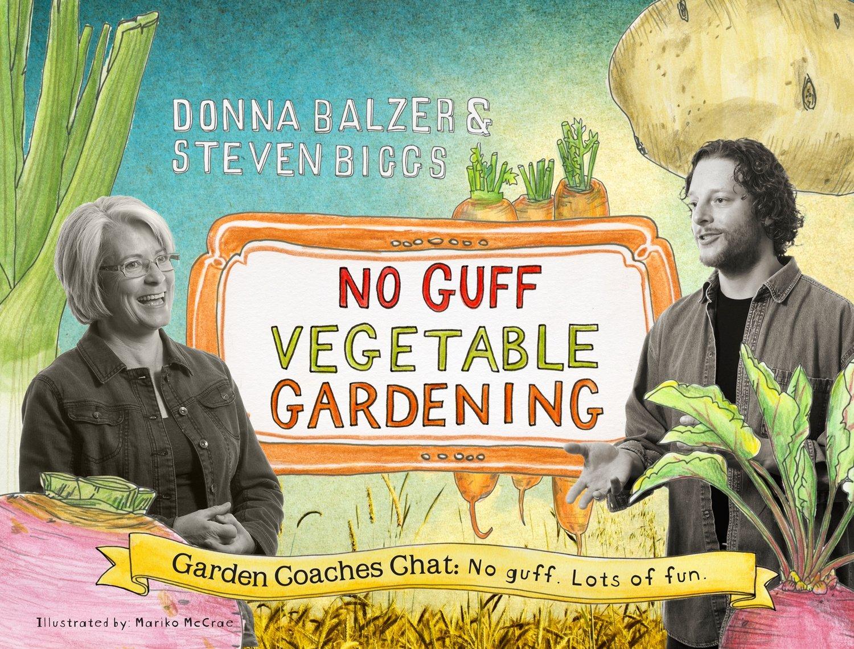 No Guff Vegetable Gardening Donna Balzer Steven Biggs Mariko Go Back Gt Gallery For Tomato Seedling Diagram Mccrae 9780986814402 Books