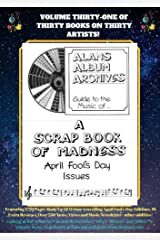 The Alan's Album Archives Guide To...Alan's Album Archives: 'A Scrapbook Of Madness' Kindle Edition