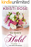 To Have and To Hold (The Meryton Brides Book 1)