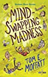 Mind-Swapping Madness: Volume 1 (Bonkers Short Stories)