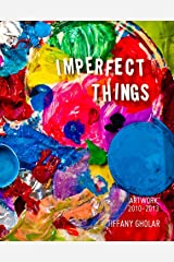 Imperfect Things Kindle Edition