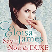Say No to the Duke: The Wildes of Lindow Castle, Book 4