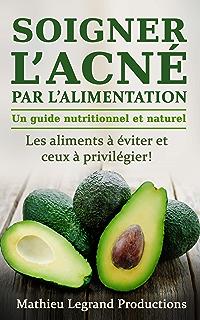 2a28cd995c4b Soigner l acné par l alimentation - Acné et alimentation - Une approche  diététique