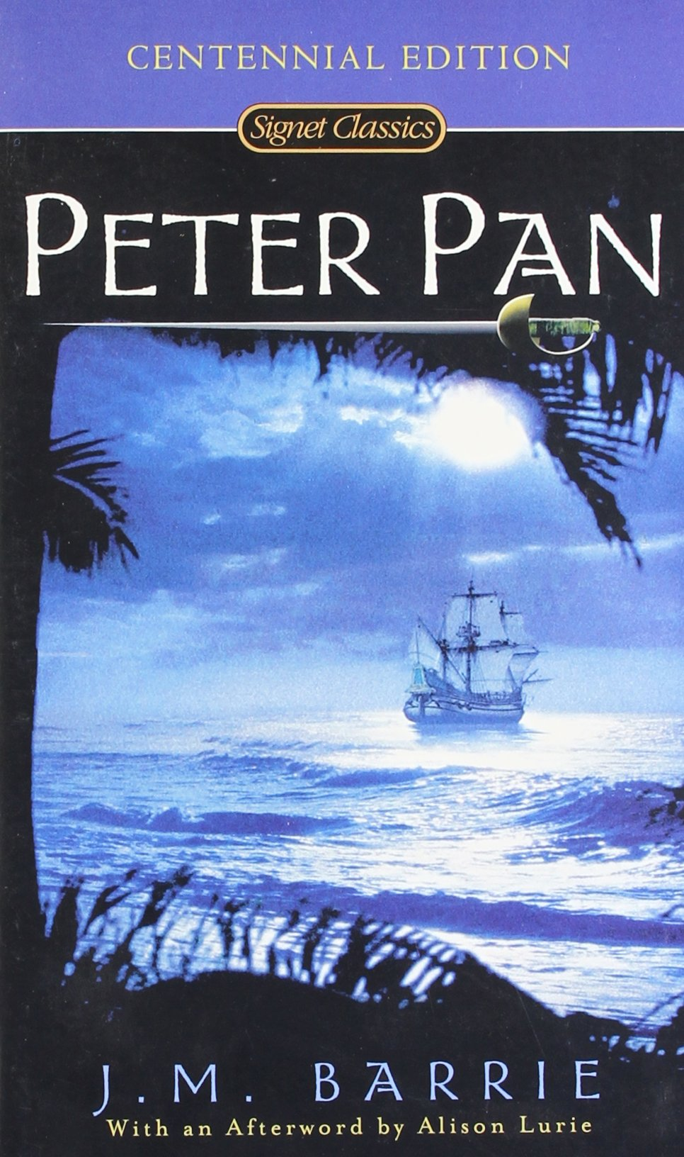 Amazon: Peter Pan (signet Classics) (9780451520883): J M Barrie,  Alison Lurie: Books