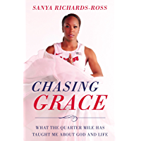 Chasing Grace: What the Quarter Mile Has Taught Me about God and Life (English Edition)