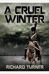 A Cruel Winter Kindle Edition