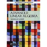 Advanced Linear Algebra (Textbooks in Mathematics)