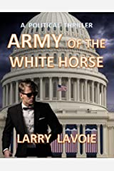 Army of the White Horse (Cody Bryant Mystery Book 2) Kindle Edition