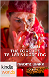 Veronica Mars - the TV series: The Fortune Teller's Warning (Kindle Worlds Novella)