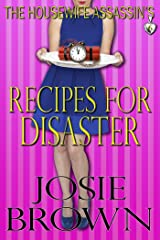 The Housewife Assassin's Recipes for Disaster (Housewife Assassin Series, Book 6) Kindle Edition