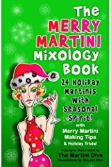 The Merry Martini Mixology Book Kindle Edition