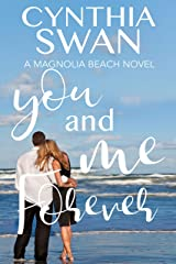 You and Me Forever: Sweet Contemporary Romance (Magnolia Beach Book 3) Kindle Edition