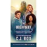 The Highway: A Novel (Cody Hoyt / Cassie Dewell Novels, 2)