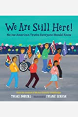 We Are Still Here!: Native American Truths Everyone Should Know Kindle Edition