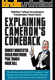 Explaining Cameron's Comeback